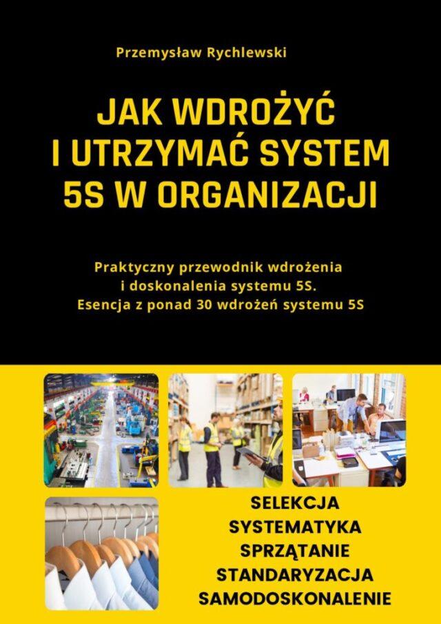 https://primlean.pl/wp-content/uploads/2021/02/Ebook-Jak-wdrozyc-i-utrzymac-system-5S-pdf-724x1024-1-640x905.jpg