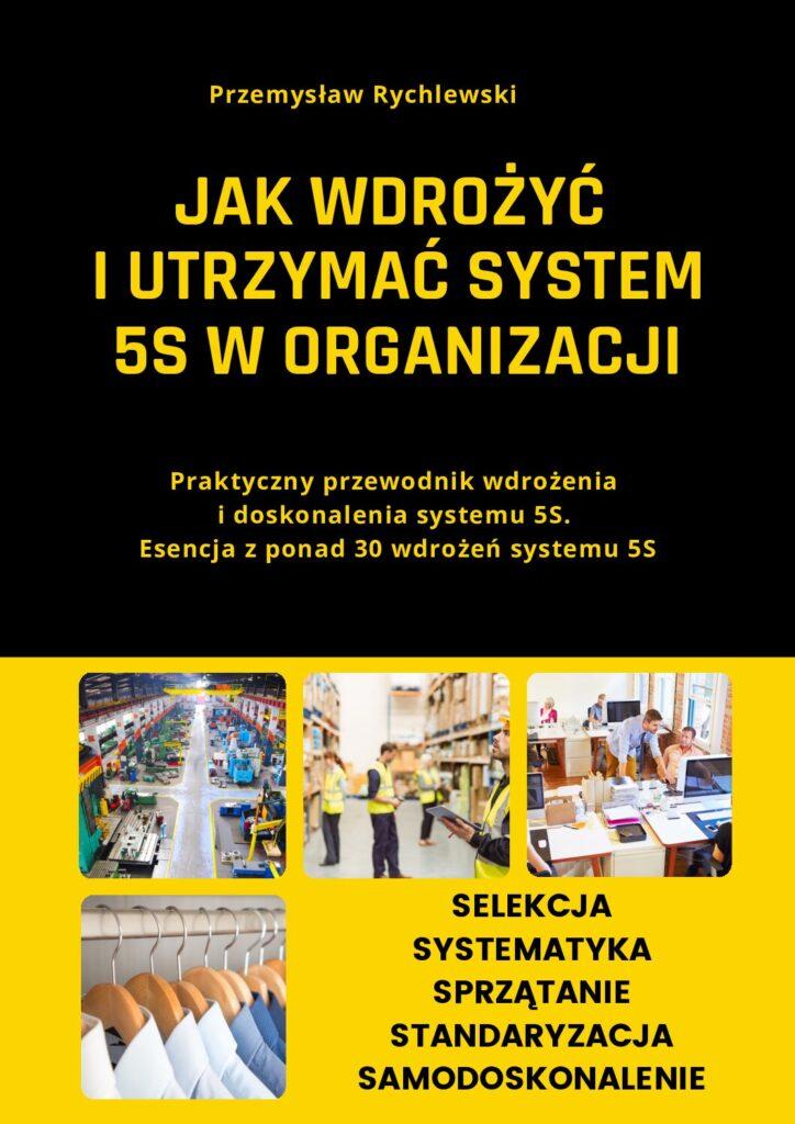 https://primlean.pl/wp-content/uploads/2021/02/Ebook-Jak-wdrozyc-i-utrzymac-system-5S-pdf-724x1024-1.jpg